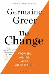 The Change : Women  Aging  and Menopause