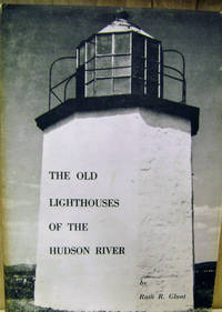 The Old Lighthouses of the Hudson River