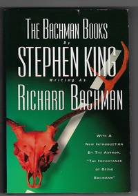 image of The Bachman Books: Four Early Novels by Richard Bachman: Rage; the Long  Walk; Roadwork; the Running Man
