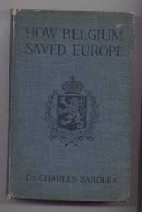 How Belgium Saved Europe