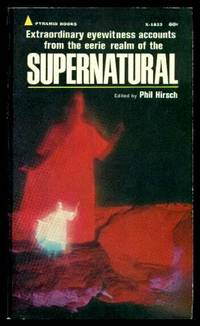 SUPERNATURAL by  Phil (editor) Hirsch - Paperback - First Paperback Printing - 1968 - from W. Fraser Sandercombe and Biblio.com