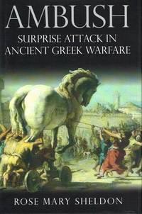 AMBUSH : SURPRISE ATTACK IN ANCIENT GREEK WARFARE