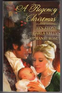 A Regency Christmas: Scarlet Ribbons; Christmas Promise; A Little Christmas