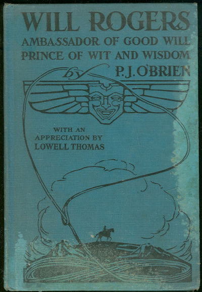 WILL ROGERS Ambassador of Good Will Prince of Wit and Wisdom Salesman's Sample, O'Brien, P. J.