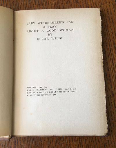 LADY WINDERMERE'S FAN. A play about a...