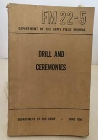 Drill And Ceremonies FM22-5 (June 1950)