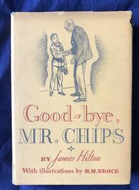 GOODBYE MR. CHIPS (Inscribed)