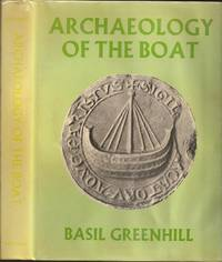 Archaeology of the Boat: A New Introductory Study
