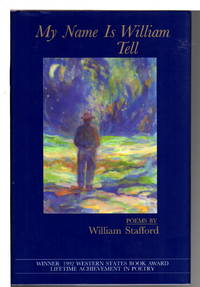 image of MY NAME IS WILLIAM TELL: Poems.