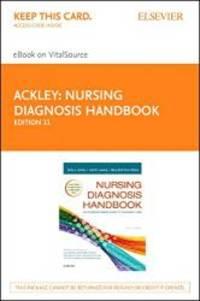 Nursing Diagnosis Handbook - Elsevier eBook on VitalSource (Retail Access Card): An...