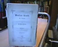 Walter Scott. Ein Lebensbild.