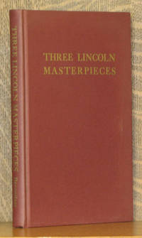 THREE LINCOLN MASTERPIECES