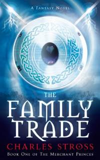 image of The Family Trade (Merchant Princes 1)