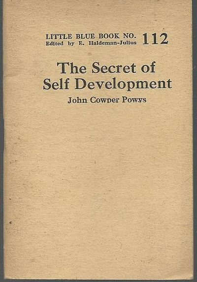 SECRET OF SELF DEVELOPMENT, Powys, John Cowper