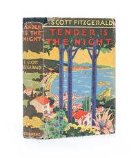 Tender is the Night by  F. Scott Fitzgerald - First edition - 1934 - from Whitmore Rare Books and Biblio.com