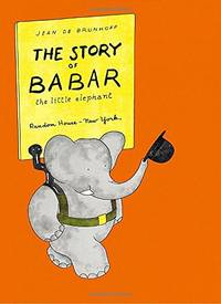 The Story of Babar the Little Elephant by  Jean de Brunhoff - Paperback - from World of Books Ltd (SKU: GOR004050139)