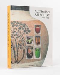 Australian Art Pottery, 1900-1950 by FAHY, Kevin, John FREELAND, Keith FREE, and Andrew SIMPSON (editors) - 2004