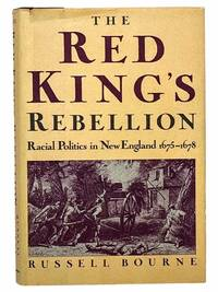 image of The Red King's Rebellion: Racial Politics in New England, 1675-1678