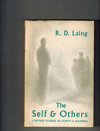 image of The Self and Others; Further Studies in Sanity and Madness