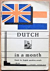 image of Dutch in a Month: Dutch for English Speaking People