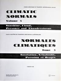 Climatic Normals. Volume III-Sunshine, Cloud, Pressure and Thunderstorms