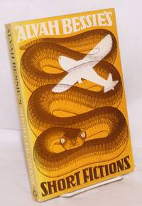 Alvah Bessie's short fictions. Solo flight, seventeen short stories & the Serpent was more subtil, a novella. With an introduction by Gabriel Miller