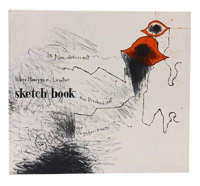 Sketch...Book. Le Non-Obéissant: The...