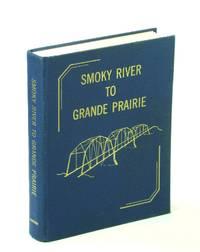 Smoky River to Grande Prairie