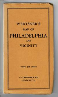 Wertsner's map of Philadelphia and vicinity [wrapper title]. New indexed guide map to Philadelphia and Camden