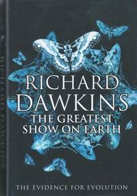 The Greatest Show on Earth. The Evidence for Evolution