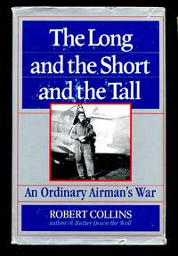 image of Long and the Short and the Tall: An Ordinary Airman's War
