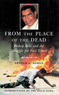 image of From the Place of the Dead: Bishop Belo and the Struggle for East Timor.