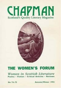 WOMEN'S FORUM - WOMEN IN SCOTTISH LITERATURE (CHAPMAN MAGAZINE)