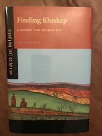image of Finding Kluskap: A Journey into Mi'kmaw Myth (Signifying (on) Scriptures)