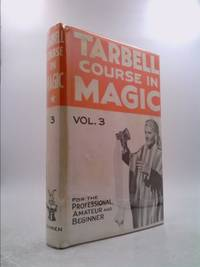 image of THE TARBELL COURSE IN MAGIC (Volume III)