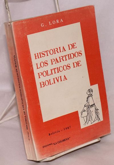 : La Colmena, 1987. 460p., very good in wraps, text in Spanish. By the Bolivian Trotskyist,