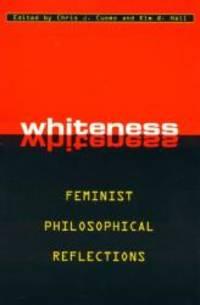 Whiteness: Feminist Philosophical Reflections