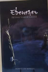 Ebenezer: The Final Years of Scrooge