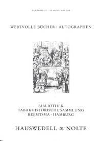 Auktion 377, 18. Und 19. Mai 2004: Wertvolle Bücher und Autographen des  15.-20. Jahrhunderts, Bibliothek Tabakhistorische Sammlung, Reemtsma -  Hamburg.