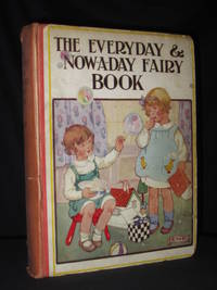 The Everyday and Now-A-Day Fairy Book