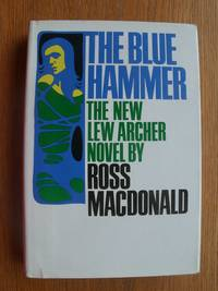 The Blue Hammer by  Ross MacDonald - First edition first printing - 1976 - from Scene of the Crime Books, IOBA (SKU: biblio15103)