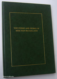 THE POEMS AND WORKS OF MISS NAN McCLELLAND 1909-1959