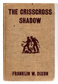 THE CRISSCROSS SHADOW: The Hardy Boys Series 32.