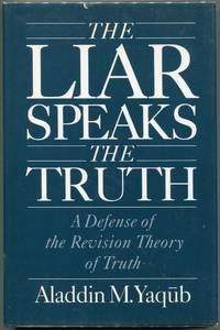 The Liar Speaks the Truth; A Defense of the Revision Theory of Truth
