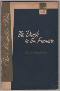 The Drunk in the Furnace by MERWIN, W. S - 1960