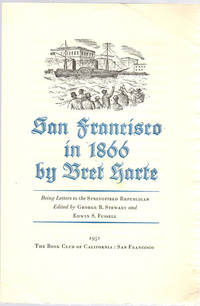 San Francisco in 1866; Being Letters to the Springfield Republican