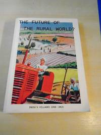 image of The Future of the Rural World? India's Villages 1950-2015