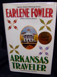 Arkansas Traveler by  Earlene Fowler - Signed First Edition - 2001 - from Seattle Mystery Bookshop and Biblio.com