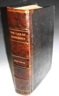Ductor Dubitantium, or the Rule of Conscience in All Her Generall Measures:serving as a great Instrument for the Determination of Cases of Conscience in Our Books. (2 volumes in 1)