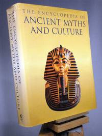 The Encyclopedia of Ancient Myths and Culture